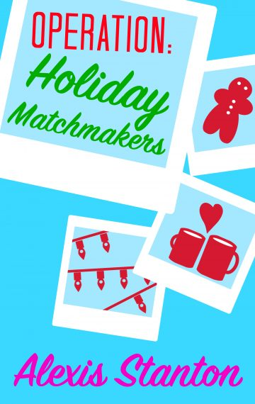 Operation: Holiday Matchmakers